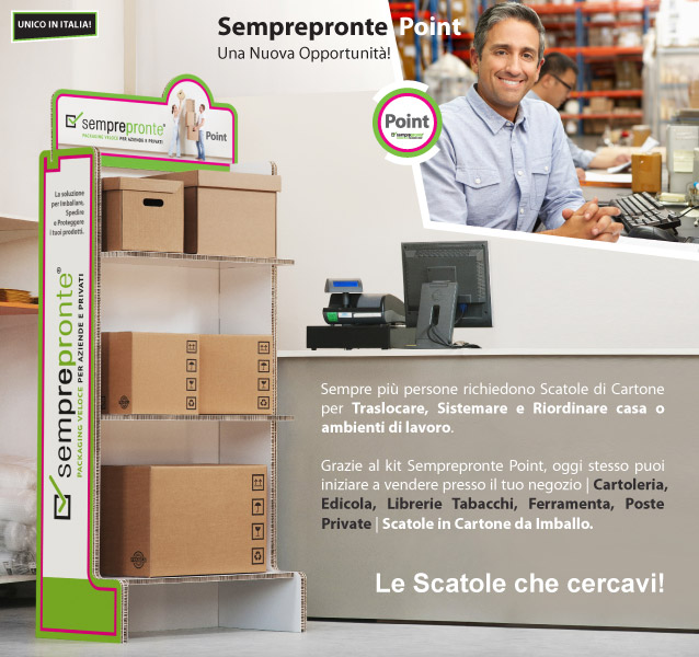 Semprepronte POINT - Una Nuova Opportunità di Vendita per Te! Grazie al kit Semprepronte Point, puoi iniziare a vendere presso il tuo negozio Scatole in Cartone da Imballo